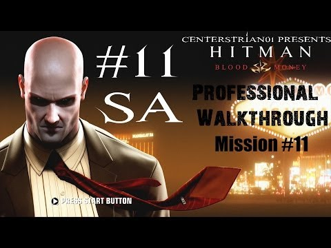 Hitman: Blood Money - Professional Walkthrough - Part 11 - A Dance With The Devil - SA
