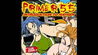 Primer 55 - Set It Off (feat. Mcud) (censored Version)