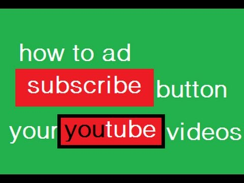 how to add subscribe button youtube videos malayalam tutorial