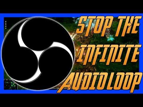 OBS - Fix Infinite Audio Loop