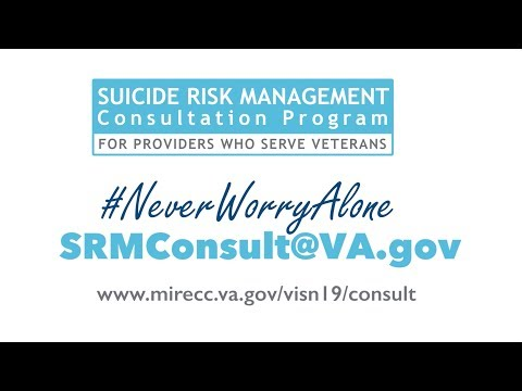 Never Worry Alone: VA's Suicide Risk Management Consultation Program