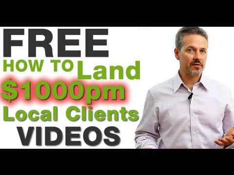 How to Land $1000pm Local Marketing Consulting Clients Free Training Videos Inside
