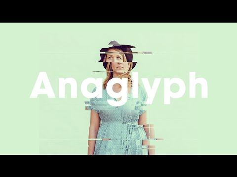 Anaglyph - Glitch Photo FX Tutorial