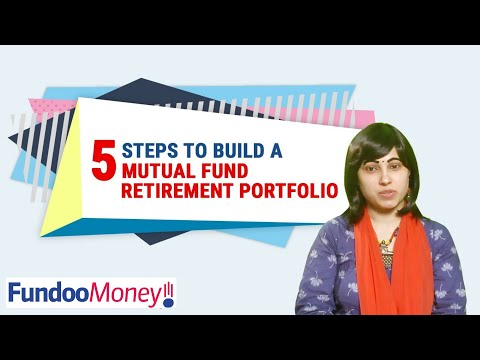 5 Steps to Build a Mutual Fund Retirement Portfolio