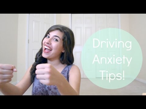 Driving Anxiety Tips!