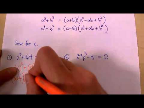 Polynomial Factoring 3: Sum & Difference of Cubes