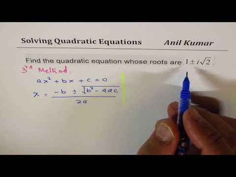 Given Complex Roots find Quadratic Equation 3 Mathods IB Math