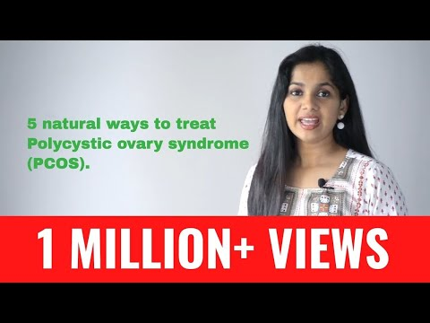 5 natural ways to treat Polycystic ovary syndrome (PCOS) | Dr. Arpitha Komanapalli