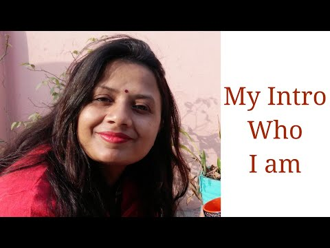 My intro and how I started youtube channel || Anupama jha