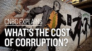Download What's the cost of corruption? | CNBC Explains Video