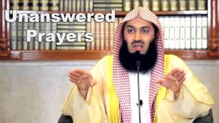 Unanswered Prayers - Mufti Menk (2014)