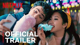 TO ALL THE BOYS 2: P.S. I Still Love You | Official Sequel Trailer | Netflix