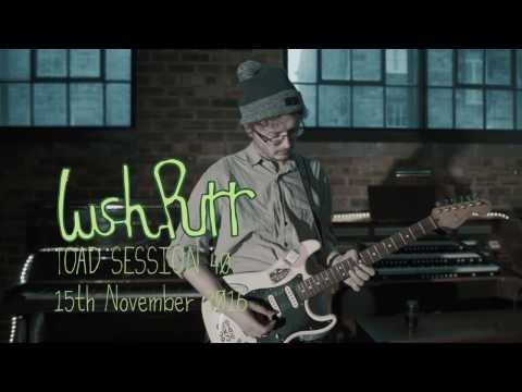Lush Purr - Bananadine (Toad Session)