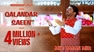 Qalandar Saeen | Mir Hasan Mir | New Manqabat 2019 | New Dhamal 2019