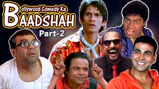 Bollywood Comedy Ke Baadshah Part 2 | Best Comedy Scenes | Rajpal Yadav - Johnny Lever -Paresh Rawal