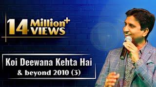 Koi Deewana Kehta Hai & beyond 2010 [3 of 5]