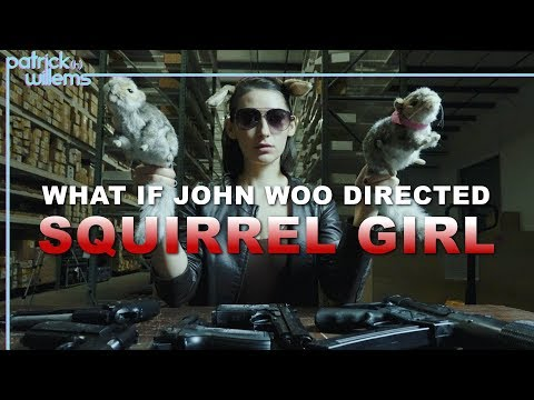 What if John Woo Directed Squirrel Girl?