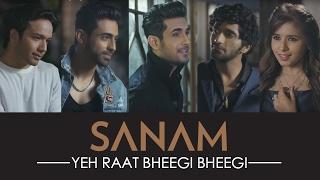 Yeh Raat Bheegi Bheegi | Sanam ft. Aishwarya Majmudar (Valentine