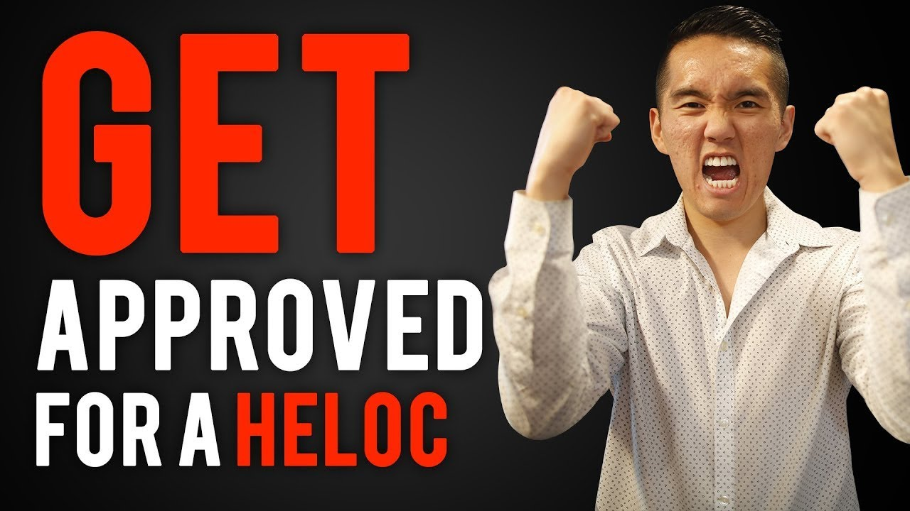 How to Get Approved for a HELOC