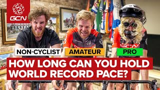 How Long Can You Hold World Hour Record Pace? | Non Cyclist Vs Amateur Vs Pro