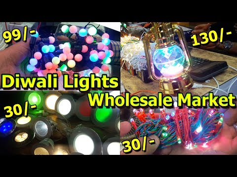 Diwali Lights Wholesale Market | Electronics Items In Cheap Price | Bhagirath Palace