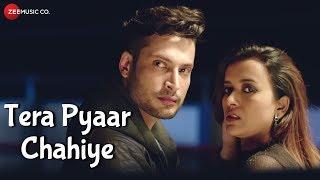 Tera Pyaar Chahiye - Official Music Video | Enbee : Chapter One | Enbee & Raahi