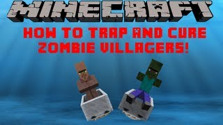 Minecraft 152 How To Trap And Cure A Zombie Villager Tutorial