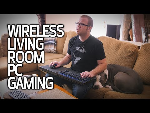 Wireless PC Gaming in the Living Room!