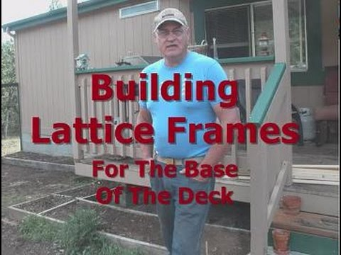 Building Lattice Frames for Base of Deck