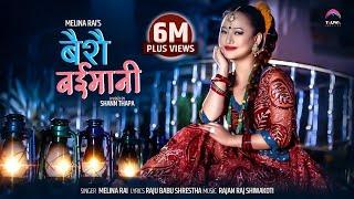 BAISAI BAIMANI || Melina Rai || Rajan Raj Shiwakoti || Feat. Melina Rai
