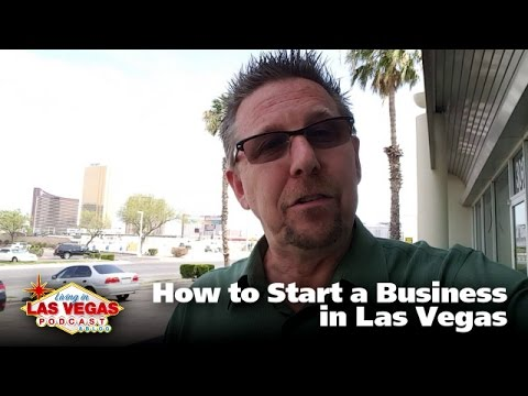 How to Start a Business in Las Vegas - LiLV #270