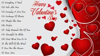 Best Valentine Love Songs Collection 2019 - Valentine