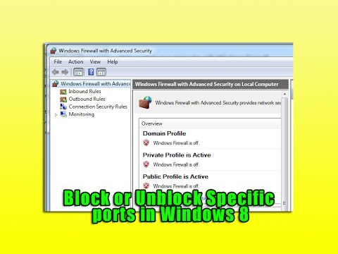 Block or Unblock Specific ports in Windows 8