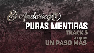 5. Puras Mentiras - El Andariego - Con Letra [Musica Popular]