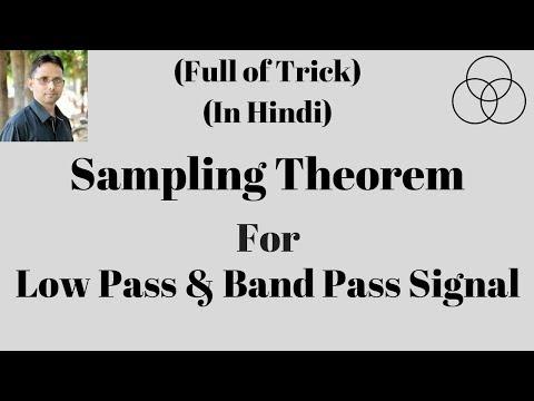 Sampling of Bandpass Signal (Signal and System, Lecture-51) by SAHAV SINGH YADAV