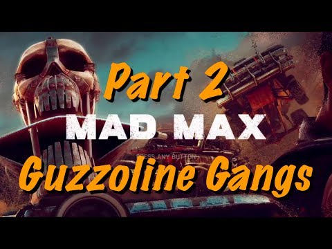 Mad Max Live Gameplay - Part 2