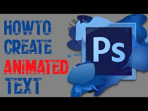 Photoshop Cs6 - How To Make Animated Text