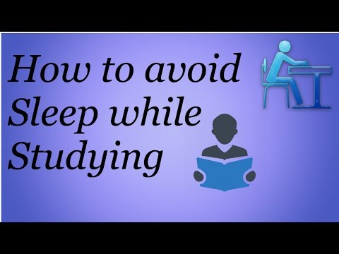 How to Avoid Sleep while Studying | 10 Scientific Tips to avoid Sleep while Studying