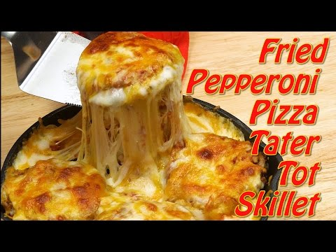 Fried Pepperoni Pizza Tater Tot Skillet