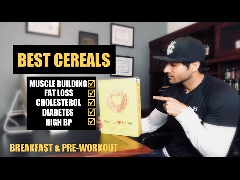 Best CEREALS for Muscle Building / Fat Loss / Medical Condition - Guru Mann's pick