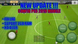 CONFIG pes 2019 mobile Terbaru v 3 2 0 | Lancar Ram 2GB + HD 60Fps