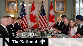 The National for Friday, December 14, 2018 — Huawei Diplomacy, Cohen  Speaks, Cranium Operation