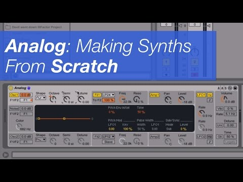 3 Ways to help you create a synth patch from scratch using Ableton's Analog Synth