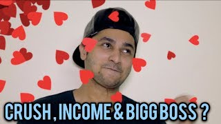 QnA#1 - Crush, Income & Bigg Boss Etc ?   Harsh Beniwal