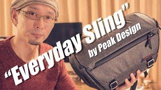 """オシャレで実用的なカメラバック Peak Design """"Everyday Sling""""  をキックスターターで購入!"""