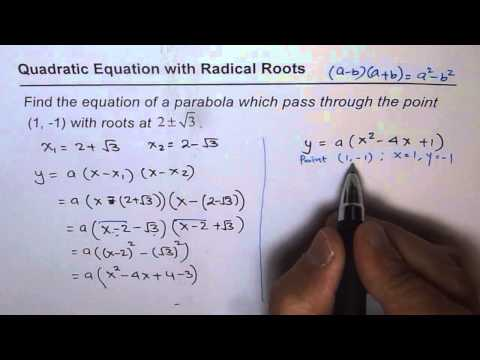11 Find Quadratic Equation From Given Radical Roots