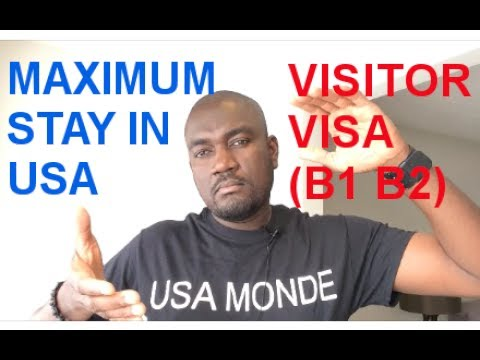 MAXIMUN STAY IN USA ON VISITOR VISA (B1 B2)