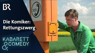 Die Komiker: Der Rettungszwerg | Auf bairisch g´lacht! | BR Kabarett & Comedy
