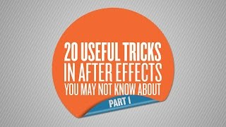 Download 20 Useful Tricks in After Effects You May Not Know About - Part 1 of 5 Video
