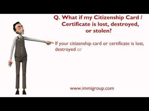 What if my Citizenship Card / Certificate is lost, destroyed, or stolen?
